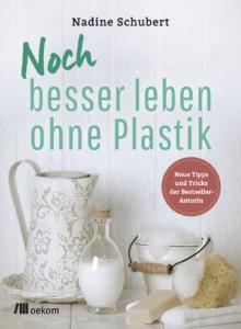 plastikfrei besser leben ohne plastik Buch