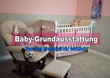 Baby Grundausstattung Erstausstattung