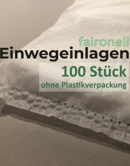 100 Einlagen faironell ohne Plastikverpackung